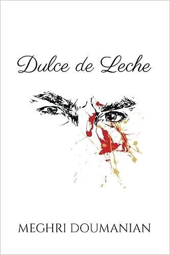 Dulce de Leche: Amazon.es: Meghri Doumanian: Libros en idiomas extranjeros