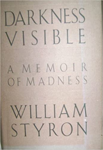Download online Darkness Visible: A Memoir of Madness PDF, azw (Kindle), ePub, doc, mobi