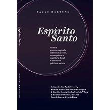 Espírito Santo: Como o governo capixaba enfrentou a crise, reconquistou o equilíbrio fiscal e inovou em políticas sociais (Portuguese Edition)