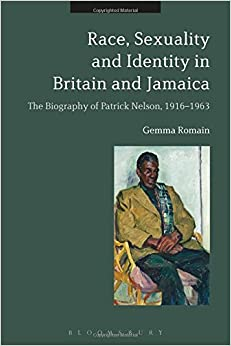 Race, Sexuality and Identity in Britain and Jamaica