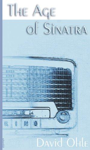 The Age of Sinatra (Soft Skull Shortlit) by David Ohle (2-Mar-2006) Paperback