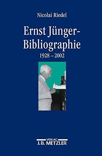 Ernst-Jünger-Bibliographie: Wissenschaftliche und essayistische Beiträge zu seinem Werk (1928–2002)