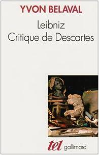 Leibniz, critique de Descartes par Yvon Belaval