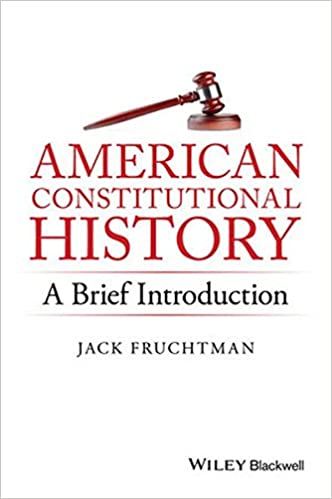American constitutional history a brief introduction jack american constitutional history a brief introduction 1st edition fandeluxe Gallery