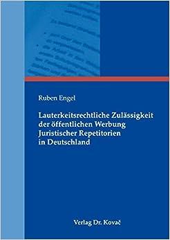 Book Lauterkeitsrechtliche Zulässigkeit der öffentlichen Werbung Juristischer Repetitorien in Deutschland