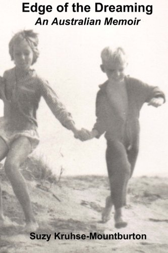 Edge of the Dreaming: An Australian Memoir