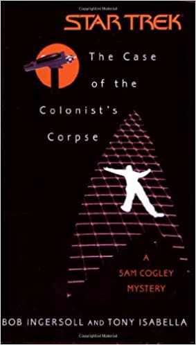 The Case of the Colonist's Corpse: A Sam Cogley Mystery