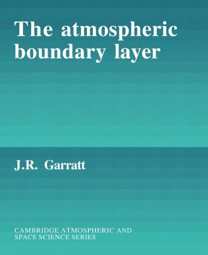 The Atmospheric Boundary Layer (Cambridge Atmospheric and Space Science Series)