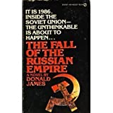 The Fall of the Russian Empire, Donald James, 0451134621