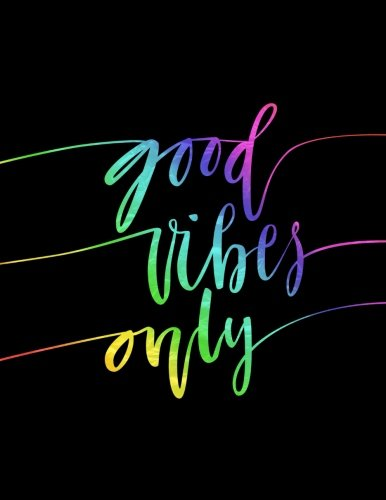 Good Vibes Only 2018 Weekly Monthly Planner Inspirational Quotes