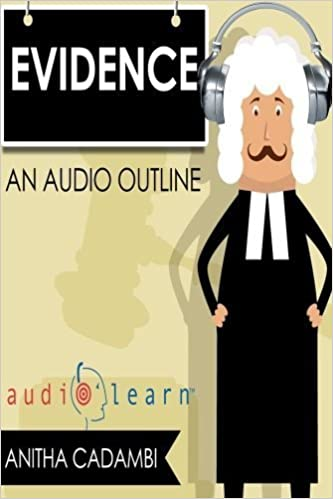 Book Evidence Law AudioLearn (Audio Law Outlines) by AudioLearn Legal Content Team (2016-05-03)