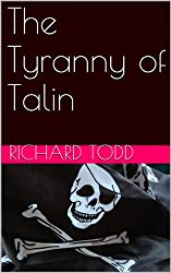 The Tyranny of Talin (The land of Waller Trilogy Book 1)