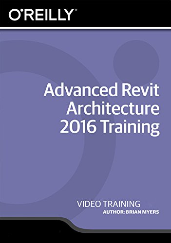 Advanced Revit Architecture 2016 Training [Online Code] by Infiniteskills