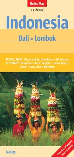 Indonesia. Bali. Lombok 1 : 180 000: Special Maps: Ubud and Surroundings, Gili Islands. City Maps: Denpasar, Kuta / Legian, Lovina Beach, Sanur, Nusa Dua, Mataram. Physical Relief Mapping (Nelles Map)