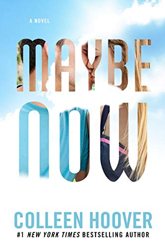 Maybe Now (Maybe Someday Book 2) by [Hoover, Colleen]