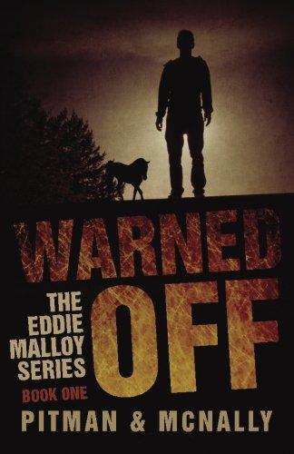 Warned Off (The Eddie Malloy Series) (Volume 1)
