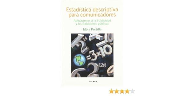 Estadística descriptiva para comunicadores: aplicaciones a ...