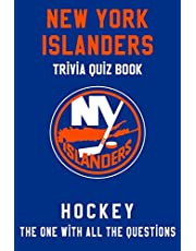 New York Islanders Trivia Quiz Book - Hockey - The One With All The Questions: NHL Hockey Fan - Gift for fan of New York Islanders