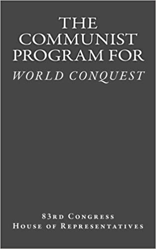 The Communist Program for World Conquest: Testimony of ...