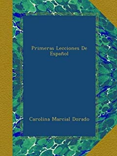 Primeras Lecciones De Español (Spanish Edition)
