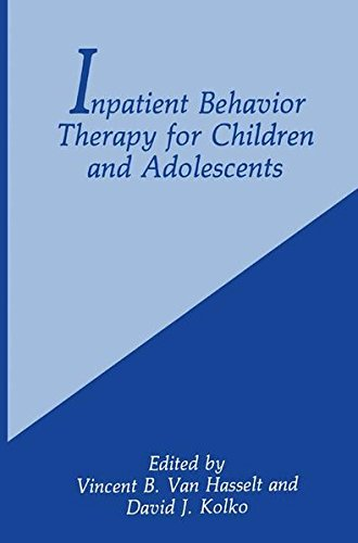 Inpatient Behavior Therapy for Children and Adolescents (The Language of Science)