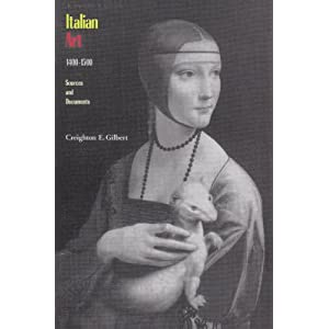 Italian Art 1400-1500: Sources and Documents Creighton Gilbert