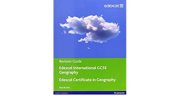 Edexcel International GCSE/certificate Geography Revision Guide ...