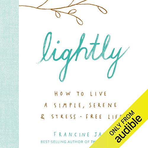 Pdf Home Lightly: How to Live a Simple, Serene & Stress-Free Life