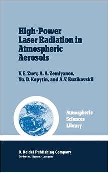 High-power Laser Radiation In Atmospheric Aerosols: Nonlinear Optics Of Aerodispersed Media - Descargar ebooks para ipad kindle