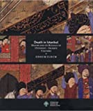 img - for Death in Istanbul: Death and Its Rituals in Ottoman Islamic Culture book / textbook / text book