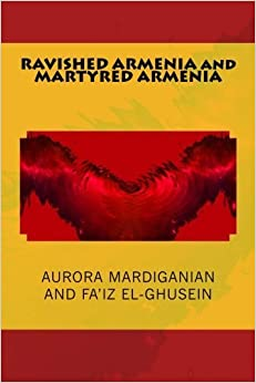 Book RAVISHED ARMENIA and MARTYRED ARMENIA: New Compact Edition by Aurora Mardiganian (2014-04-12)