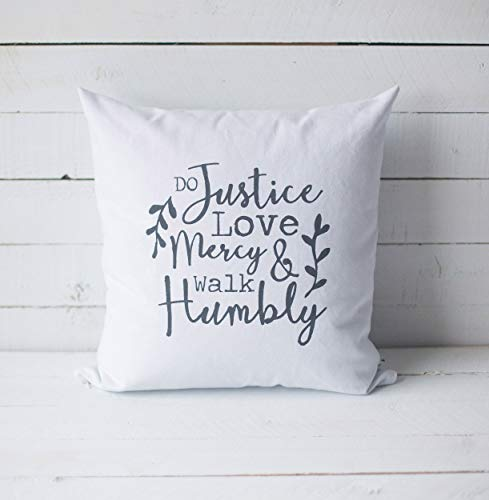 Georgia Barnard Do Justice Love Mercy Walk Humbly 18 x 18 Screen Printed Scripture Throw Pillow Cover Home Decor