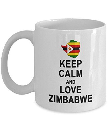 Keep Calm And Love Zimbabwe Coffee Mug - Zimbabwe Gift for Men Women - Birthday Gag Gift Coffee Tea Cup White Ceramic 11 Ounce