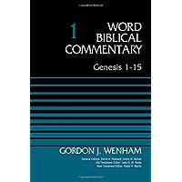 Genesis 1-15, Volume 1 (Word Biblical Commentary)