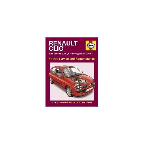 Haynes Manual Renault Clio Petrol & Diesel (June 2001 - 2005): Amazon.es: Coche y moto