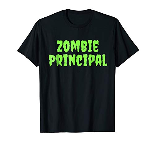 Zombie Principal Costume Funny Halloween Party T-Shirt -