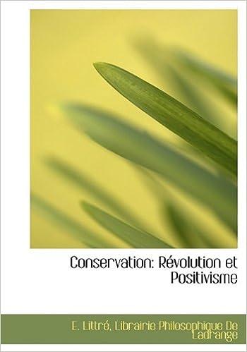 Conservation: Révolution et Positivisme