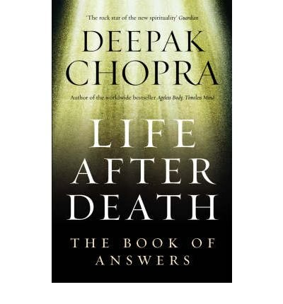 Download Life After Death The Book of Answers by Chopra, Deepak ( Author ) ON Nov-10-2007, Paperback ebook
