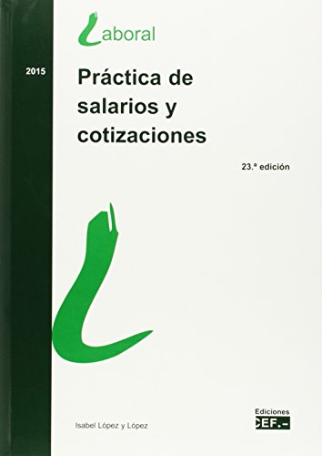Descargar Libro Práctica De Salarios Y Cotizaciones Isabel López Y López
