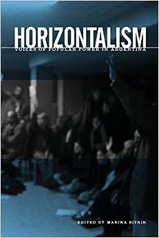 {{DOCX{{ Horizontalism: Voices Of Popular Power In Argentina. Listen Postboks MUDRA racial inside Economia