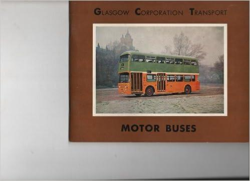 Glasgow Corporation Transport: Motor Buses: Amazon co uk: A S E