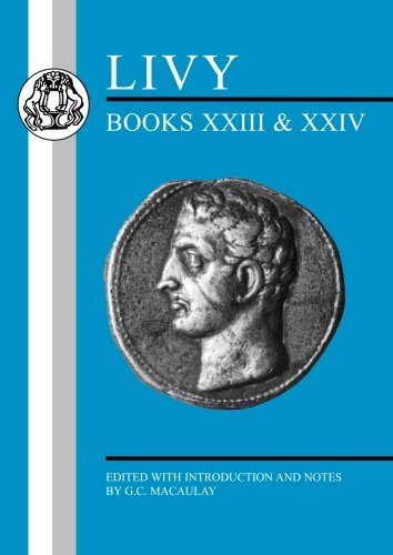 Livy: Books XXIII-XXIV (Latin Texts)