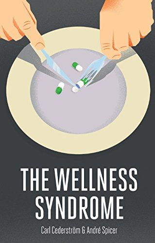 The Wellness Syndrome