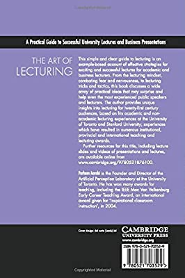 The Art of Lecturing: A Practical Guide to Successful University Lectures and Business Presentations