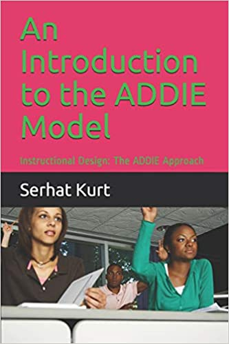 An Introduction to the ADDIE Model: Instructional Design