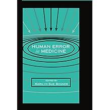Human Error in Medicine