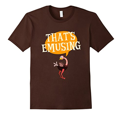 Men's FUNNY THATS EMUSING T-SHIRT Emu Animal Zoo Gift XL Brown (2)