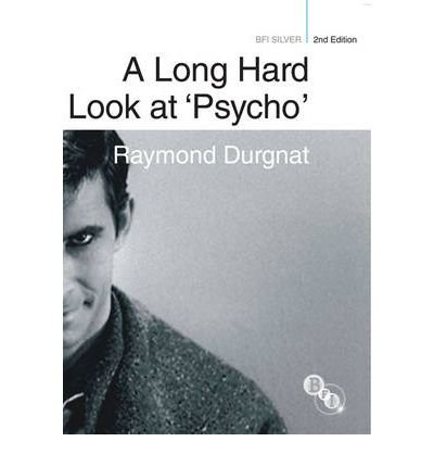 A Long Hard Look at Psycho (BFI Silver) (Paperback) - Common pdf