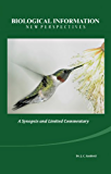 Biological Information - New Perspectives A Synopsis and Limited Commentary