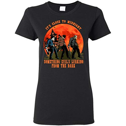 It's Close to Midnight Something Evil's Lurking from The Dark Jason Freddy Michael Myers Women T-Shirt Black